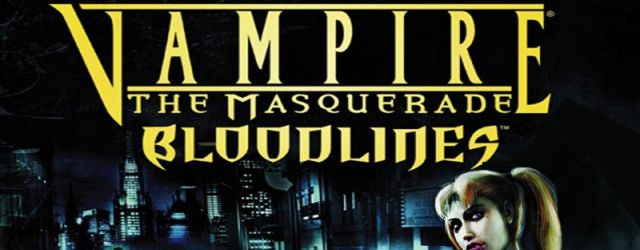 Vampire: The Masquerade – Bloodlines Review