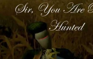 Trailer: Sir, You Are Being Hunted