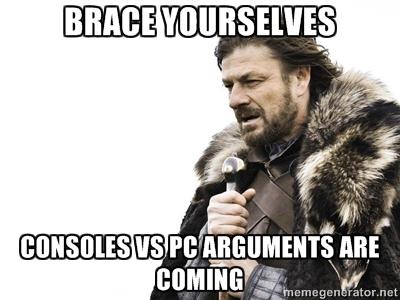 CONSOLE VS PC