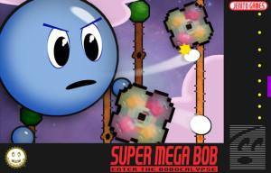 Kickstarter: Super Mega Bob